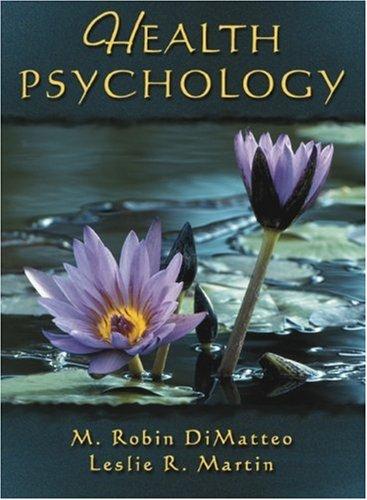 Health Psychology: DiMatteo, M. Robin; Martin, Leslie R.