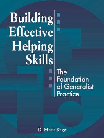9780205298020: Building Effective Helping Skills: The Foundation of Generalist Practice