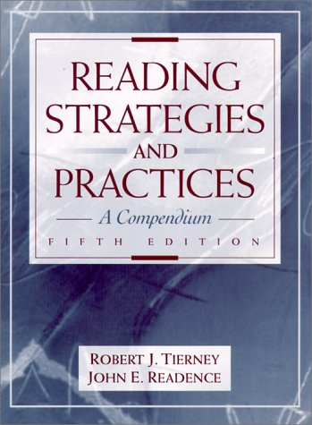 Reading Strategies and Practices: A Compendium (5th: Tierney, Robert J.,