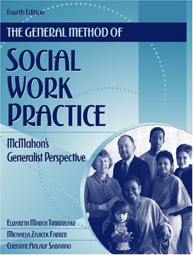 9780205298167: The General Method of Social Work Practice: McMahon's Generalist Perspective
