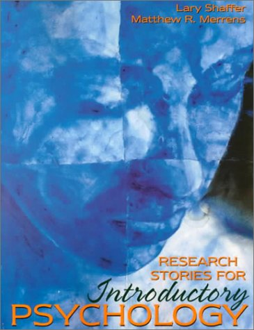 Research Stories for Introductory Psychology: Lary Shaffer, Matthew