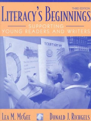 9780205299317: Literacy's Beginnings: Supporting Young Readers and Writers (3rd Edition)