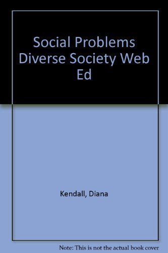 9780205299638: Social Problems Diverse Society Web Ed