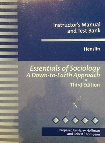 9780205299850: Essentials of Sociology. A Down to Earth Approach, Instructor's Manual and Test Bank, 3rd Edition