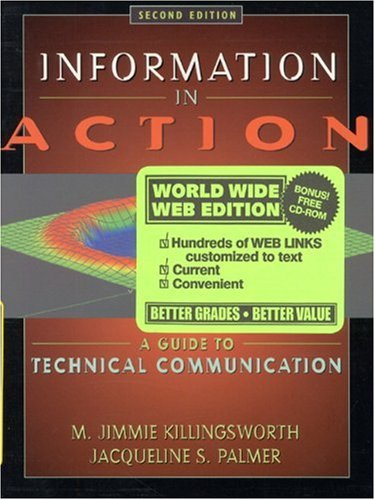 Information in Action: A Guide to Technical: Killingsworth, M. Jimmie;