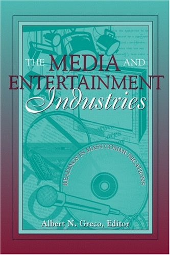 9780205300105: The Media and Entertainment Industries: Readings in Mass Communications