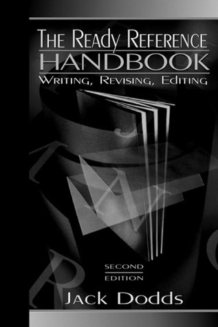 9780205300204: The Ready Reference Handbook: Writing, Revising, Editing (2nd Edition)