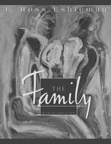 The Family, 9th Edition: Eshleman, J. Ross