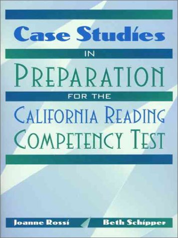 9780205303229: Case Studies in Preparation for the California Reading Competency Test