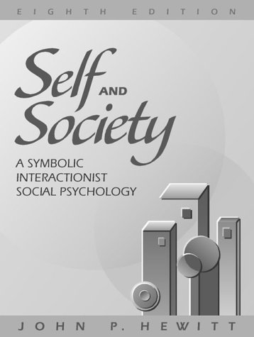 9780205303632: Self and Society: A Symbolic Interactionist Social Psychology (8th Edition)