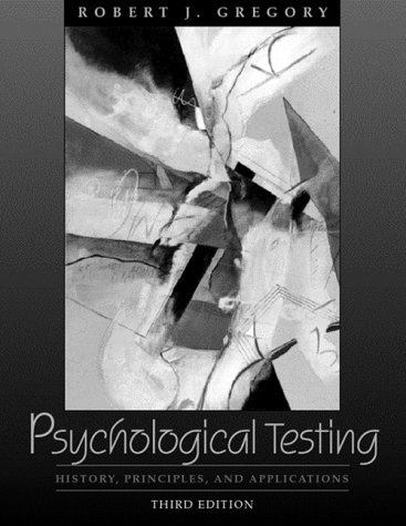9780205304790: Psychological Testing: History, Principles, and Applications (3rd Edition)