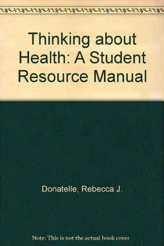Thinking About Health: Lorraine Davis, Rebecca J. Donatelle
