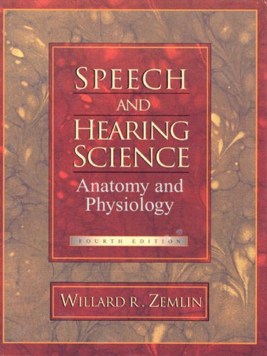 9780205305377: Speech and Hearing Science: Anatomy and Physiology