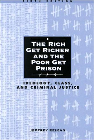 9780205305575: The Rich Get Richer and the Poor Get Prison: Ideology, Class, and Criminal Justice