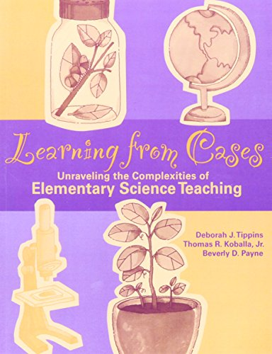 9780205305889: Learning from Cases: Unraveling the Complexities of Elementary Science Teaching
