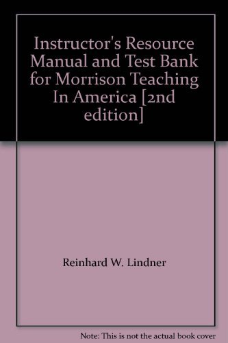 Instructor's Resource Manual and Test Bank for: Reinhard W. Lindner