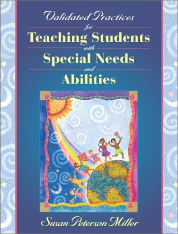 Validated Practices for Teaching Students with Diverse: Susan Peterson Miller