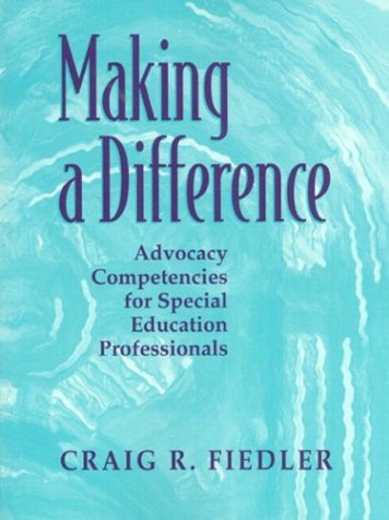 9780205306299: Making a Difference: Advocacy Competencies for Special Education Professionals