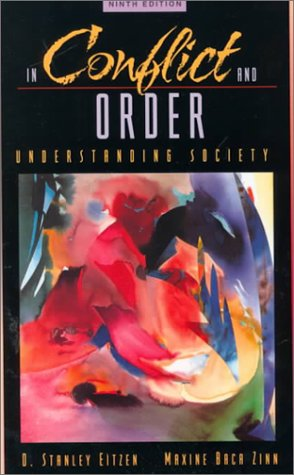 9780205306442: In Conflict and Order: Understanding Society