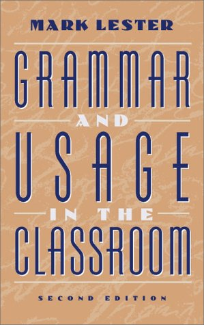 9780205306558: Grammar and Usage in the Classroom (2nd Edition)