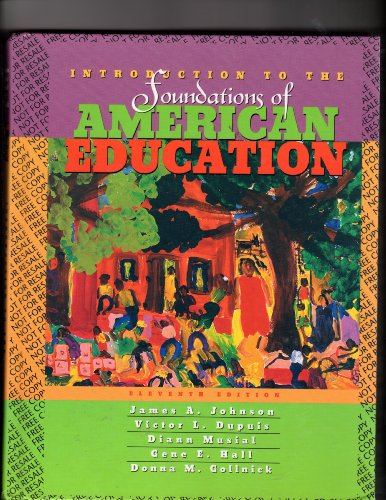 9780205306831: Introduction to the Foundations of American Education