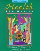 9780205306978: Health: The Basics