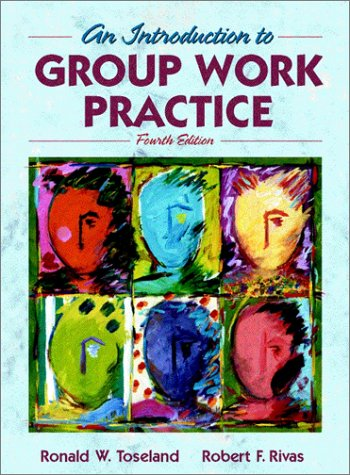 9780205307630: An Introduction to Group Work Practice 4th edition
