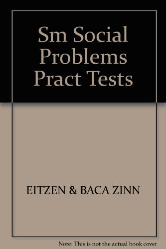 9780205307852: Practice Tests for Eitzen and Baca Zinn - Social Problems - Eighth Edition