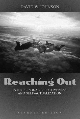 9780205308354: Reaching Out: Interpersonal Effectiveness and Self-Actualization (7th Edition)