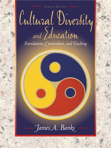 9780205308651: Cultural Diversity and Education: Foundations, Curriculum, and Teaching (4th Edition)