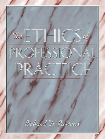 9780205308781: The Ethics of Professional Practice
