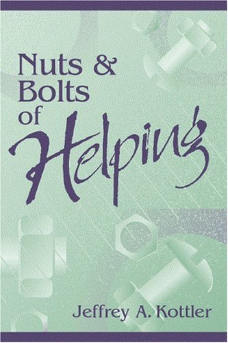 9780205308880: Nuts and Bolts of Helping