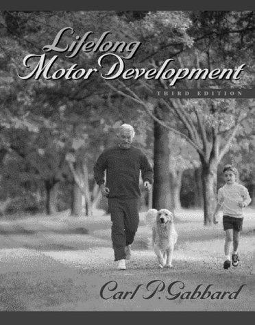 9780205308897: Lifelong Motor Development (3rd Edition)