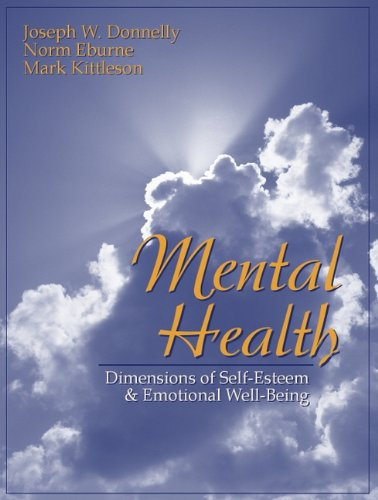 9780205309559: Mental Health: Dimensions of Self-Esteem and Emotional Well-Being