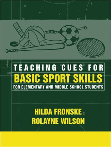 9780205309566: Teaching Cues for Basic Sport Skills for Elementary and Middle School Students