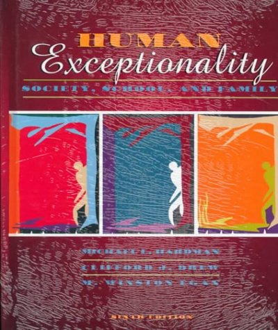 9780205312627: Human Exceptionality: Society, School, and Family