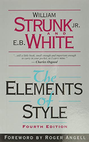 The Elements of Style (4th Edition): Strunk, William; White,