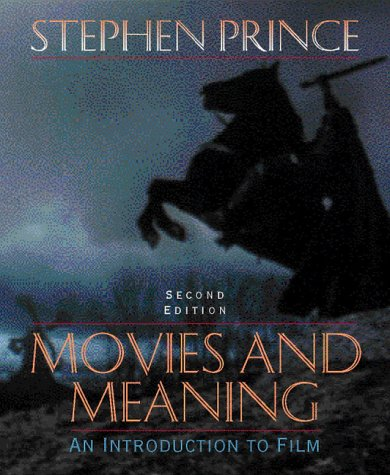 9780205314157: Movies and Meaning:an Introduction to Film