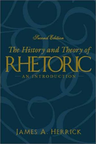 9780205314553: The History and Theory of Rhetoric: An Introduction