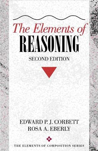 9780205315116: The Elements of Reasoning, 2nd Edition (The Elements of Composition Series)