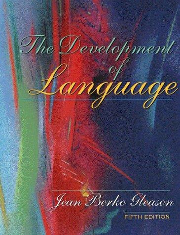 9780205316366: The Development of Language (5th Edition)
