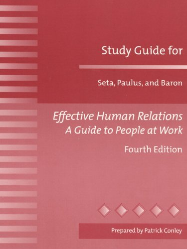 9780205316748: Effective Human Relations: A Guide to People at Work: Study Guide