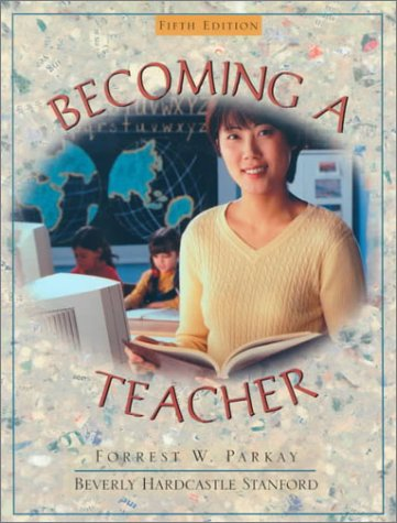 9780205316861: Becoming a Teacher (5th Edition)
