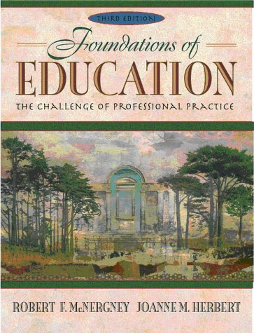 9780205316915: Foundations of Education: The Challenge of Professional Practice (3rd Edition)