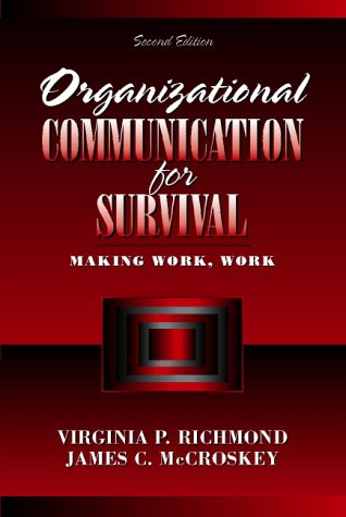 9780205316939: Organizational Communication for Survival: Making Work, Work (2nd Edition)