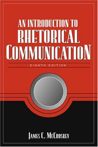 9780205317226: An Introduction to Rhetorical Communication