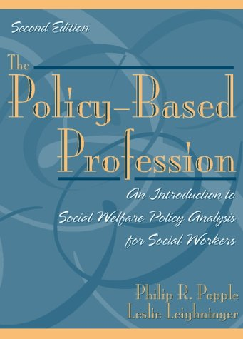 9780205317394: The Policy-Based Profession: An Introduction to Social Welfare Policy Analysis for Social Workers (2nd Edition)