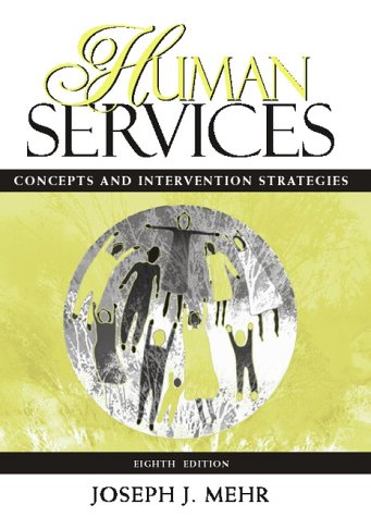 9780205317509: Human Services: Concepts and Intervention Strategies (8th Edition)