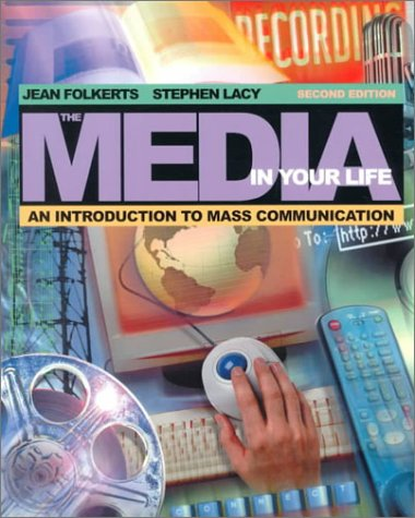 9780205317820: The Media in Your Life: An Introduction to Mass Communication (with Interactive Companion Website) (2nd Edition)
