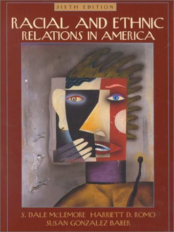 9780205318032: Racial and Ethnic Relations in America (6th Edition)